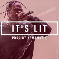 Travis Scott Type Beat It's Lit YamaMuzik V2